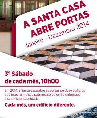 A Santa Casa Abre Portas | JULHO, Sábado 16 – 10h | Edifício: Hospital Ortopédico De Sant'Ana