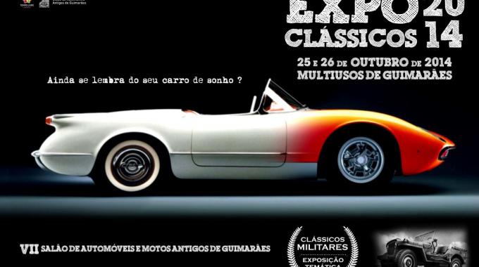 Expo Clássicos – 7º Salão De Automóveis E Motos Antigos De Guimarães