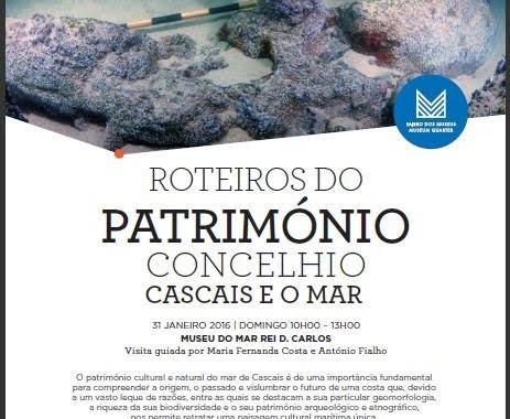 MUSEU DO MAR REI D. CARLOS | ROTEIROS DO PATRIMÓNIO – CASCAIS E O MAR