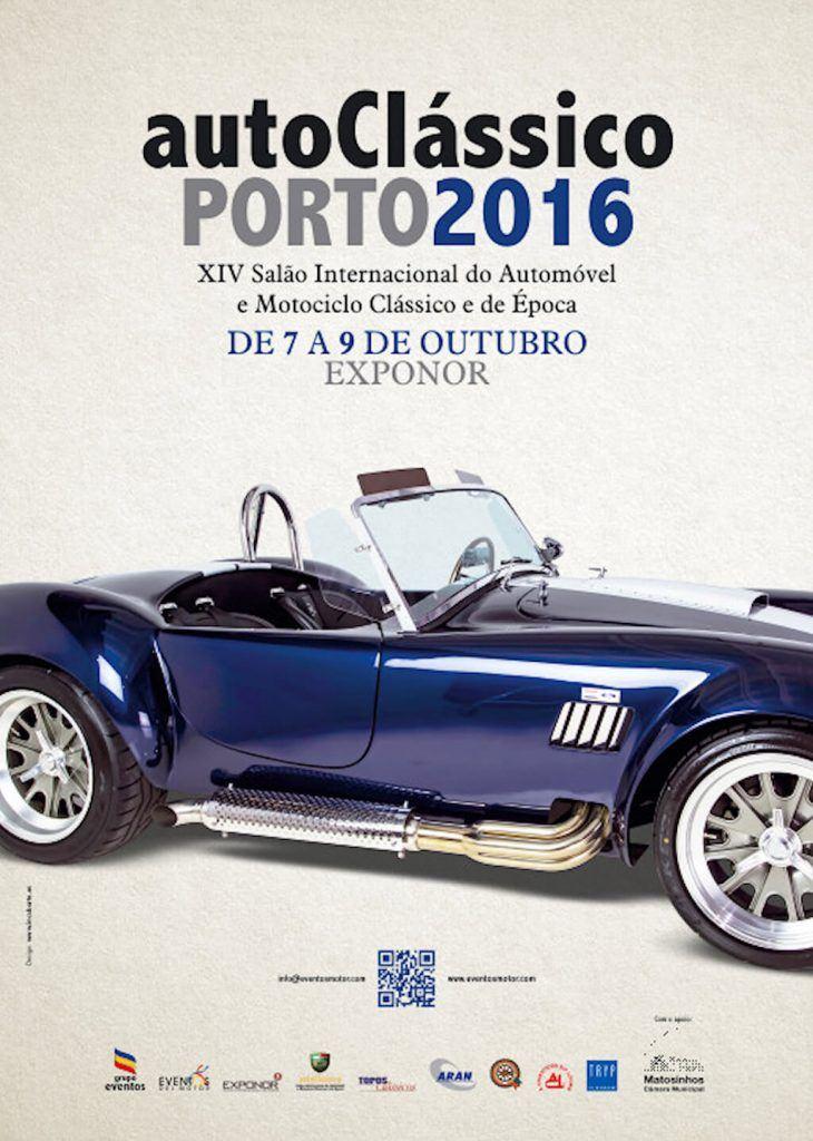 AutoClássico 2016 Porto – 7 A 9 De Outubro 2016