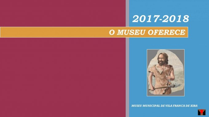 Plano Educativo Do Museu Municipal De Vila Franca De Xira 2017 2018
